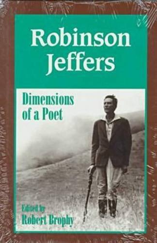 9780823215652: Robinson Jeffers: The Dimensions of a Poet