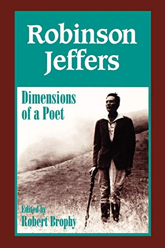 9780823215669: Robinson Jeffers: The Dimensions of a Poet