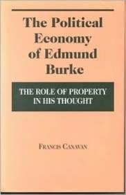 9780823215904: The Political Economy of Edmund Burke: The Role of Property in His Thought