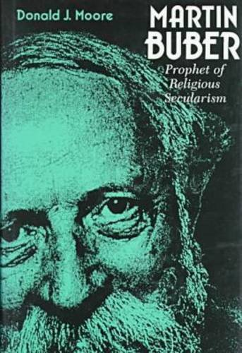 9780823216390: Martin Buber: Prophet of Religious Secularism (Abrahamic Dialogues)