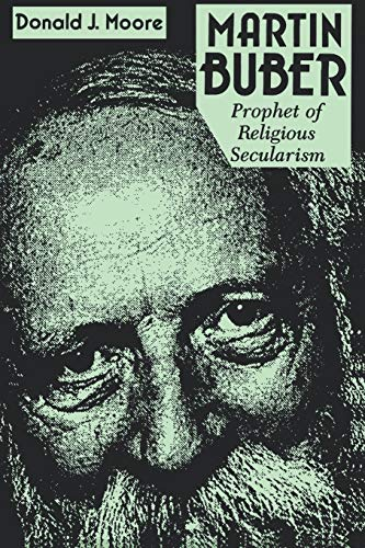 9780823216406: Martin Buber: Prophet of Religious Secularism (Abrahamic Dialogues)