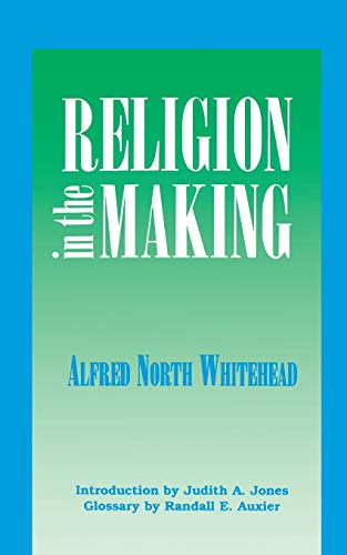 9780823216468: Religion in the Making: Lowell Lectures, 1926