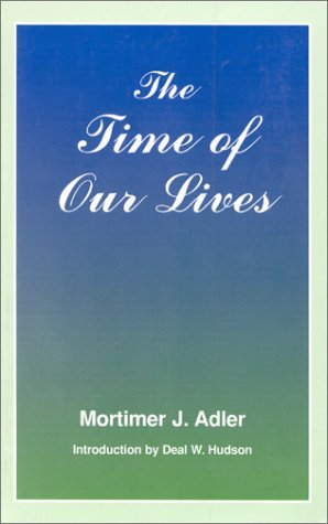 9780823216697: The Time of Our Lives: The Ethics of Common Sense