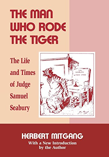 9780823217212: The Man Who Rode the Tiger: The Life and Times of Judge Samuel Seabury