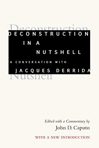9780823217540: Deconstruction in a Nutshell: A Conversation With Jacques Derrida