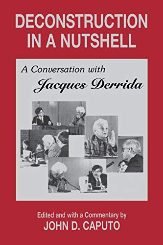 9780823217557: Deconstruction in a Nutshell: A Conversation With Jacques Derrida