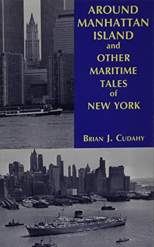 Around Manhattan Island and Other Tales of Maritime New York