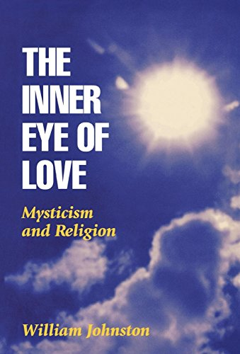 9780823217779: The Inner Eye of Love: Mysticism and Religion (Fordham University Press)