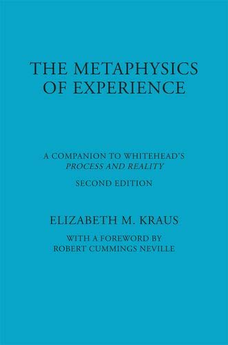 9780823217953: The Metaphysics of Experience: A Companion to Whitehead's Process and Reality (American Philosophy)