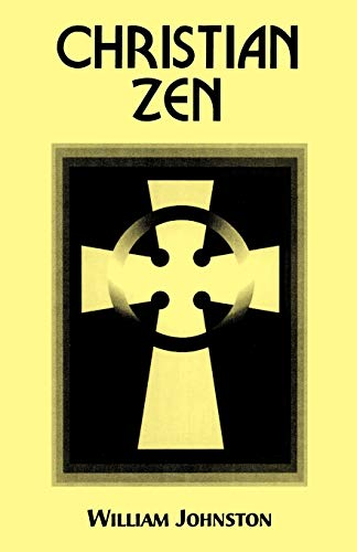 9780823218011: Christian Zen: A Way of Meditation