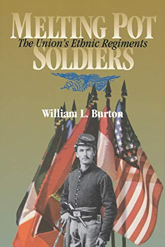9780823218288: Melting Pot Soldiers: The Union's Ethnic Regiments