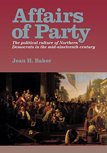 9780823218646: Affairs of Party: The Political Culture of Northern Democrats in the Mid-Nineteenth Century