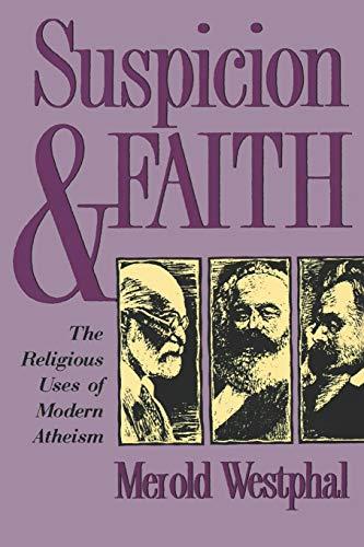 9780823218769: Suspicion and Faith: The Religious Uses of Modern Atheism