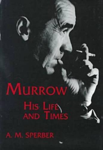 9780823218813: Murrow: His Life and Times (Communications and Media Studies)