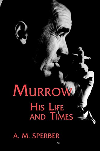 9780823218820: Murrow: His Life and Times (Communications and Media Studies)