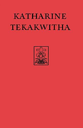 9780823218998: Katharine Tekakwitha: The Lily of the Mohawks