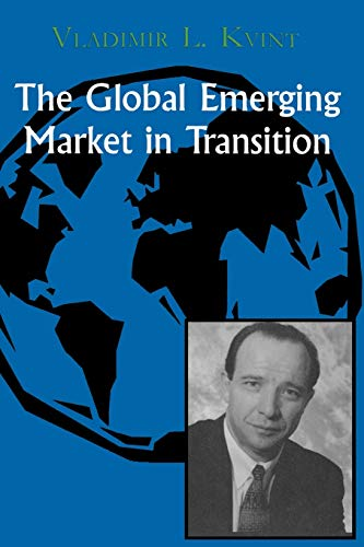 The Global Emerging Market in Transition: Articles,