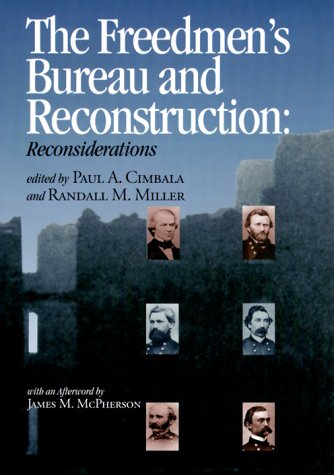 9780823219346: The Freedmen's Bureau and Reconstruction (Reconstructing America)