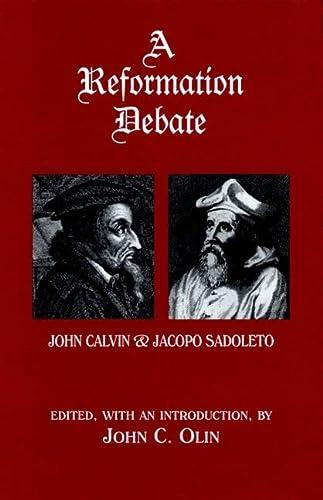 9780823219902: A Reformation Debate: John Calvin & Jacopo Sadoleto