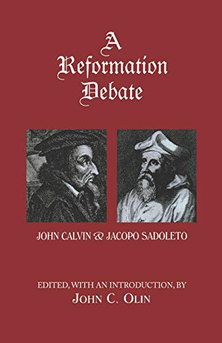 9780823219919: A Reformation Debate: John Calvin & Jacopo Sadoleto