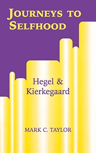 9780823220588: Journeys to Selfhood: Hegel and Kierkegaard (Perspectives in Continental Philosophy)