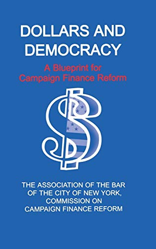 9780823220953: Dollars and Democracy: A Blueprint for Campaign Finance Reform