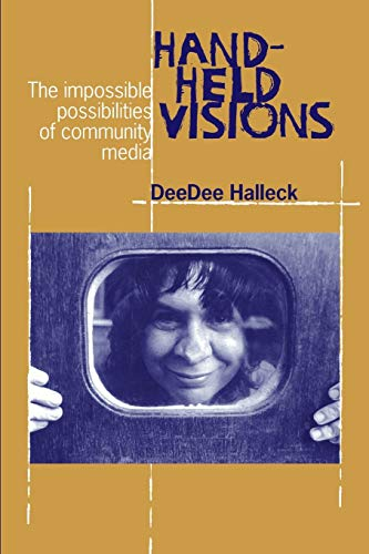 9780823221011: Hand-Held Visions: The Uses of Community Media (Communications and Media Studies Series, No. 5)