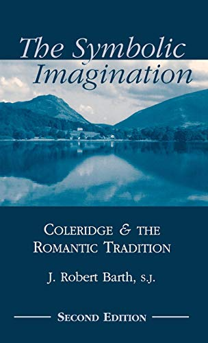 9780823221134 The Symbolic Imagination Coleridge And The Romantic