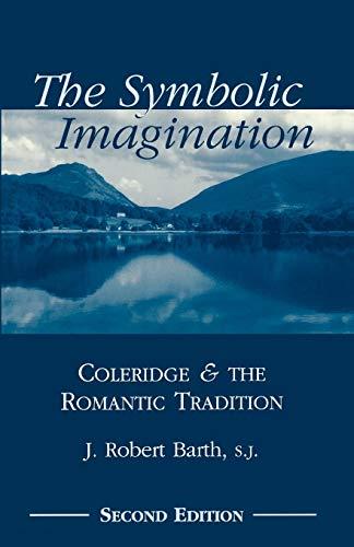 9780823221134: The Symbolic Imagination: Coleridge and the Romantic Tradition (Studies in Religion and Literature)