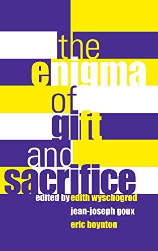The Enigma of Gift and Sacrifice: Wyschogrod, Edith et al (eds)