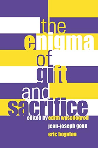The Enigma of Gift and Sacrifice (Perspectives in Continental Philosophy)