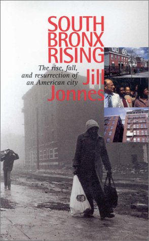 9780823221981: South Bronx Rising: The Rise, Fall, and Resurrection of an American City