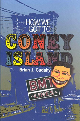 9780823222087: How We Got to Coney Island: The Development of Mass Transportation in Brooklyn and Kings County