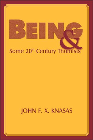 9780823222483: Being and Some 20th Century Thomists (Moral Philosophy and Moral Theology)