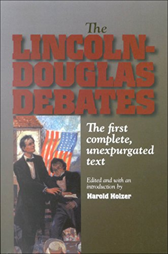 9780823223428: The Lincoln-Douglas Debates: The First Complete, Unexpurgated Text