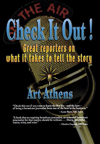 9780823223527: Check it Out!: Great Reporters on What It Takes to Tell the Story (Communications and Media Studies)