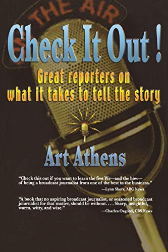 9780823223534: Check it Out!: Great Reporters on What It Takes to Tell the Story (Communications and Media Studies)