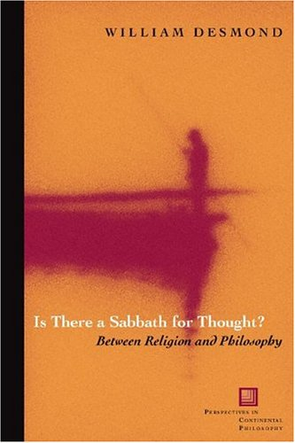 9780823223725: Is There a Sabbath for Thought?: Between Religion and Philosophy (Perspectives in Continental Philosophy)