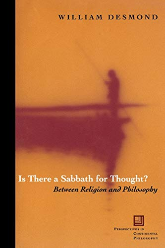 9780823223732: Is There a Sabbath for Thought?: Between Religion and Philosophy (Perspectives in Continental Philosophy)