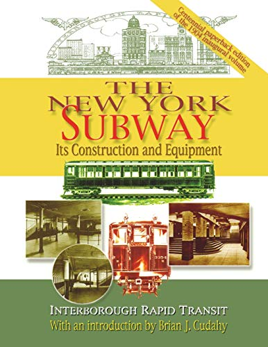 9780823224012: The New York Subway: Its Construction and Equipment