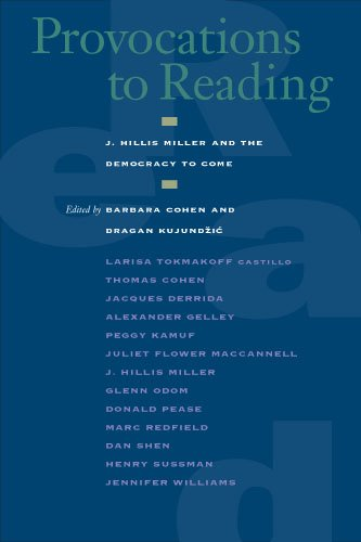 9780823224319: Provocations to Reading: J. Hillis Miller and the Democracy to Come