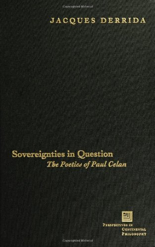 9780823224371: Sovereignties in Question: The Poetics of Paul Celan (Perspectives in Continental Philosophy)