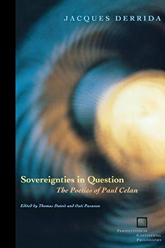 9780823224388: Sovereignties In Question: The Poetics Of Paul Celan