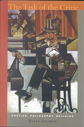 9780823224654: The Task of the Critic: Poetics, Philosophy, Religion