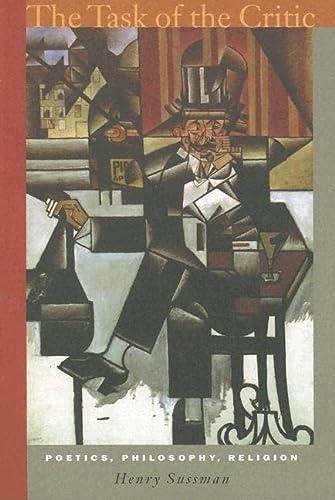 9780823224661: The Task of the Critic: Poetics, Philosophy, Religion
