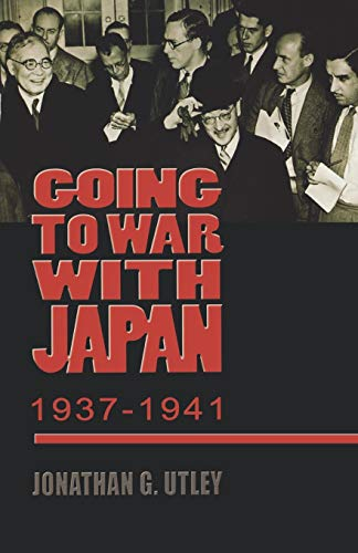 9780823224722: Going to War with Japan, 1937-1941: With a new introduction (World War II: The Global, Human, and Ethical Dimension)
