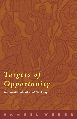 Targets of Opportunity: On the Militarization of Thinking (0823224759) by Samuel Weber
