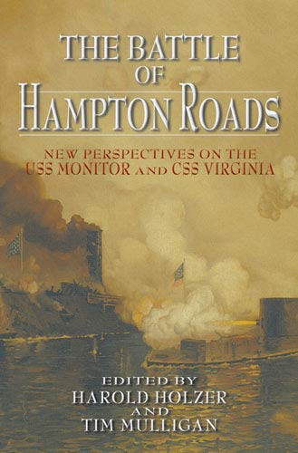 9780823224814: The Battle of Hampton Roads: New Perspectives on the USS Monitor and the CSS Virginia (Marine's Museum)