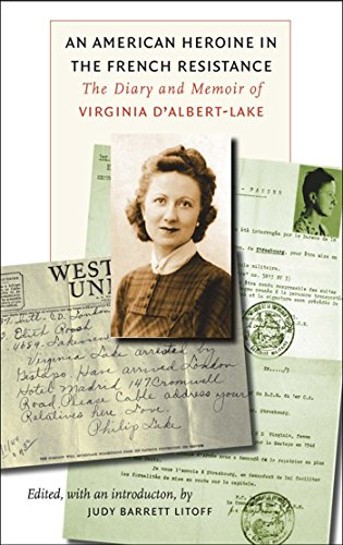 9780823225811: An American Heroine in the French Resistance: The Diary and Memoir of Virginia D'Albert-Lake (World War II: The Global, Human, and Ethical Dimension)