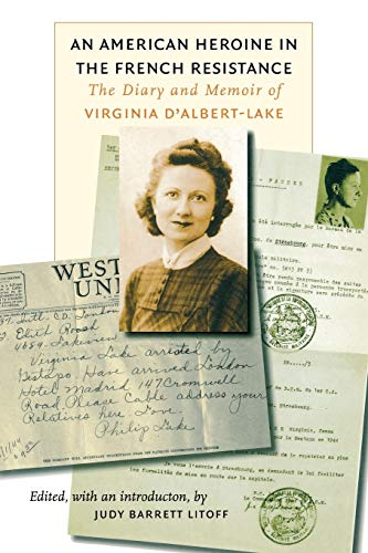 9780823225828: An American Heroine in the French Resistance: The Diary and Memoir of Virginia D'Albert-Lake